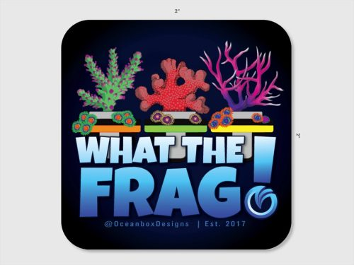 What The Frag Sticker 2x2 by Oceanbox Designs